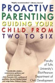 Cover of: Proactive Parenting | Faculty of the Department of Child Devel