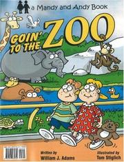 Cover of: Goin' To The Zoo/Vamos Al Zoologico (Mandy and Andy)