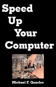 Cover of: Speed Up Your Computer | Michael F. Quarles