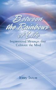 Cover of: Between The Rainbows of Life | Jerry Tatum