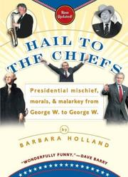 Cover of: Hail to the chiefs | Barbara Holland
