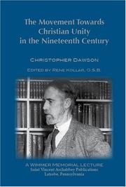 Cover of: The Movement Towards Christian Unity in the Nineteenth Century | Christopher Dawson