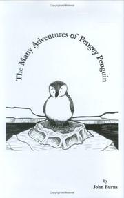 Cover of: The Many Adventures of Pengey Penguin | John Burns