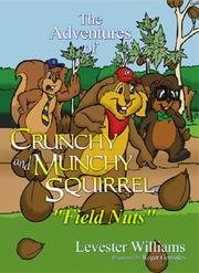 The Adventures of Crunchy and Munchy Squirrel