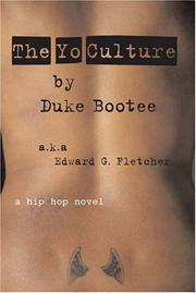 Cover of: The Yo Culture | Edward G. Fletcher