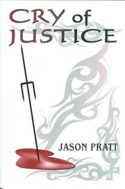 Cover of: Cry of Justice | Jason Pratt