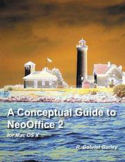 Cover of: A Conceptual Guide to NeoOffice 2 for Mac OS X | R., Gabriel Gurley