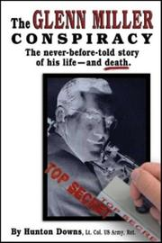 Cover of: The Glenn Miller Conspiracy | Hunton Downs