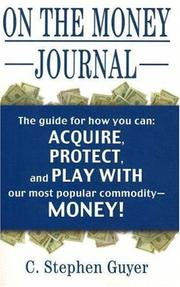 Cover of: On the Money Journal | Stephen Guyer