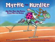 Cover of: Myrtle the Hurdler And Her Pink And Purple, Polka-dotted Girdle | Marybeth Dillon-butler