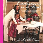 Cover of: Celebrations from the Soul - An Inspirational Sourcebook for Personal Entertaining | Dedra D. Faine