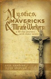 Cover of: Mystics, Mavericks & Miracle Workers