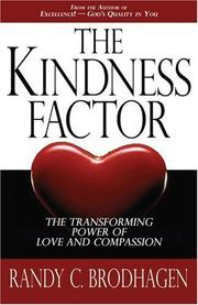 Cover of: Kindness Factor, The | Brodhagen, Randy C.