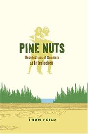 Pine Nuts  Recollections of Summers at Interlochen