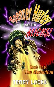 Cover of: Spencer Hurley and the Aliens Book One |