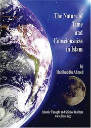 Cover of: Nature of Time and Consciousness in Islam | Habibuddin Ahmed