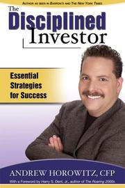 Cover of: The Disciplined Investor - Essential Strategies for Success | Andrew Horowitz
