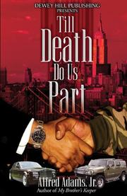 Cover of: Till Death Do Us Part | Alfred, Jr. Adams