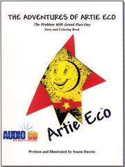 Cover of: The Adventures of Artie Eco/The Problem With Greed/Part One