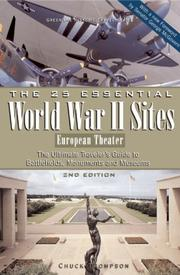 Cover of: The 25 Essential World War II Sites: European Theater