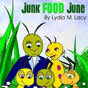 Cover of: Junk Food June | Lydia, M Lacy