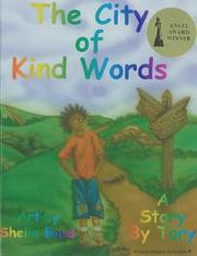 Cover of: The City of Kind Words (Story by Tory) | Victoria Vincent