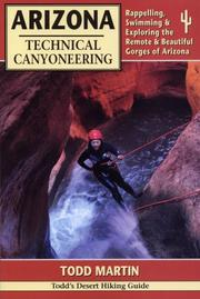 Cover of: Arizona Technical Canyoneering | Todd Martin