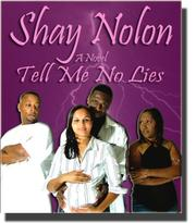 Cover of: Tell Me No Lies | Shay Nolon