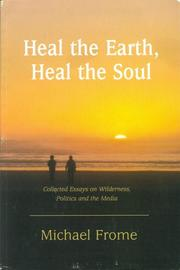 Cover of: Heal the Earth, Heal the Soul | Michael Frome