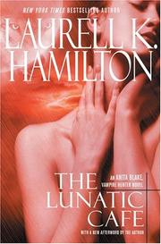 Cover of: The lunatic cafe
