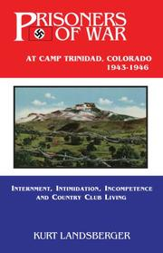 Cover of: Prisoners of War at Camp Trinadad, Colorado 1943 - 1946