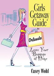 Girls getaway guide to Orlando by Casey Wohl