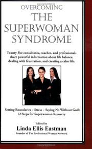 Cover of: Overcoming the Super Woman Syndrome | Linda Ellis Eastman