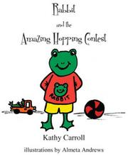 Cover of: Rabbit & the Amazing Hopping Contest