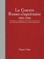 Cover of: la Guerre Russo-Japoinaise 1904-1905 (Translated in to English by the Division of International Law of the Carnegie Endowment for International Peace)
