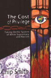 Cover of: The Cost of Privilege | Chip Smith