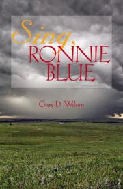 Cover of: Sing, Ronnie Blue | Gary D. Wilson