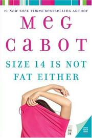 Size 14 Is Not Fat Either (Heather Wells #2) by Meg Cabot