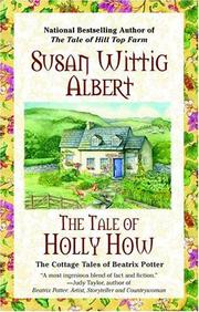 Cover of: The tale of Holly How: the cottage tales of Beatrix Potter