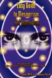 Cover of: Easy Guide to Mesmerism and Hypnotism | MARCO PARET