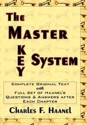 Cover of: The Master Key System: Originally Part of the Course `the Laws of Success in Sixteen Lessons' by Napoleon Hill