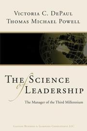 Cover of: The Science of Leadership - The Manager of the Third Millennium | Victoria DePaul; Thomas Michael Powell