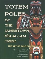Totem poles of the Jamestown S'Klallam Tribe by Dale Faulstich