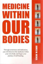 Cover of: Medicine Within Our Bodies