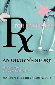 Cover of: Rx for Happiness | Marvin H. Terry Grody M.D.