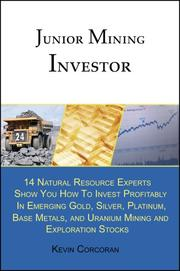 Cover of: Junior Mining Investor | Kevin Corcoran