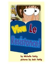 Cover of: Viva Le Resistance! (Annie Books) | Michelle Fattig