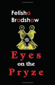 Cover of: Eyes on the Pryze | Felisha Bradshaw