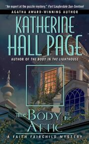 Cover of: The Body in the Attic | Katherine Hall Page
