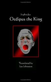 oedipus translation Chatterbox presents sophocles' seminal tragedy in a contemporary translation by ian discusses sophocles, oedipus production of oedipus the king is.